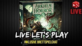 Arkham Horror 3. Edition deutsch - Live Let's Play