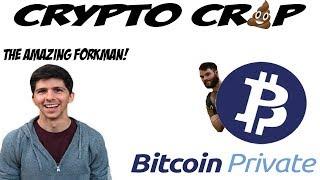 Crypto Crap: Bitcoin Private