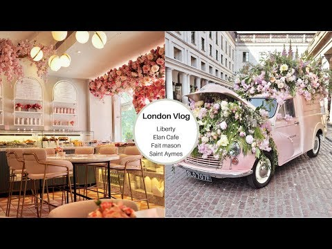 London vlog, Liberty, Elan Cafe, Fort Maison and Covent garden
