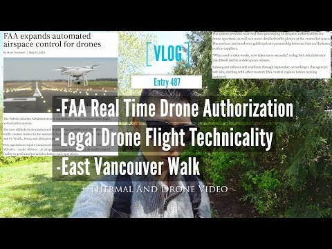 FAA Real Time Drone Flight Authorization And Legal Technicality With East Vancouver Walk