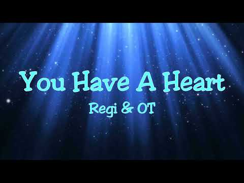 [NIGHTCORE] Regi & OT - You Have A Heart