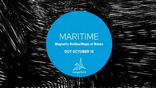 """Maritime - """"Magnetic Bodies/Maps of Bones"""" Coming October 16th"""