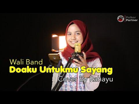 DOAKU UNTUKMU SAYANG - WALI BAND | COVER BY RAHAYU KURNIA