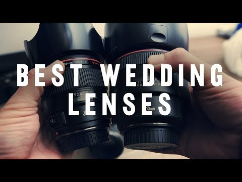 BEST LENSES For Wedding Photography