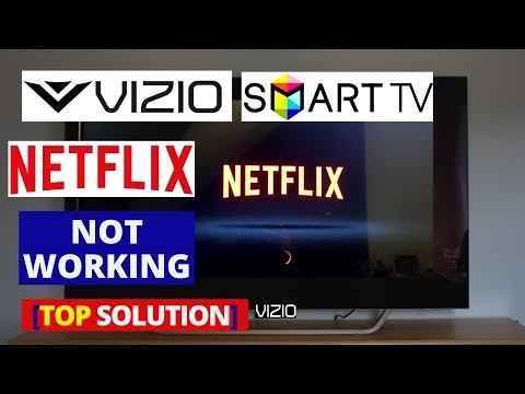 How to fix Netflix Apps not working on VIZIO Smart TV | How to Solve
