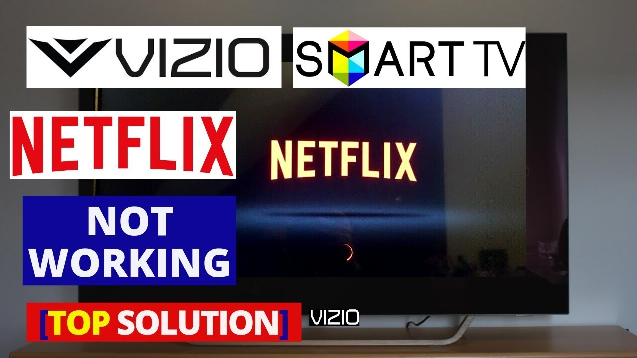 How to fix Netflix Apps not working on VIZIO Smart TV | How to Solve VIZIO  Smart TV freezes & Error