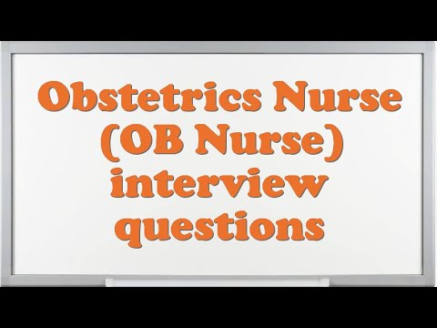Obstetrics Nurse (OB Nurse) interview questions