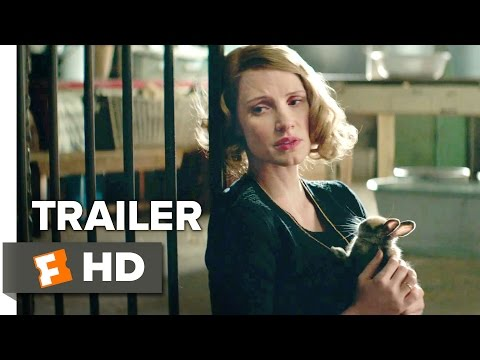 Thumbnail: The Zookeeper's Wife Official Trailer 1 (2017) - Jessica Chastain Movie