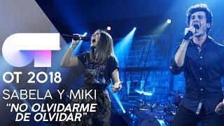 no olvidarme de olvidar sabela y miki gala 7 ot 2018