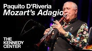"Paquito D'Riveria- ""Mozart's Adagio""   LIVE at The Kennedy Center"
