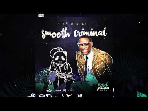 (Antigua Carnival 2016 Soca Music) Tian Winter - Smooth Criminal [Rebel Panda Riddim]