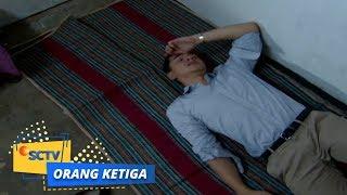 Video Orang Ketiga: Sedih deh Sekarang Aris Melarat | Episode 233 SCTV download MP3, 3GP, MP4, WEBM, AVI, FLV Juni 2018
