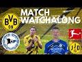 Borussia Dortmund vs Arminia Bielefeld Match Watchalong!! | MUST WIN GAME FOR HAALAND & THE BOYS!