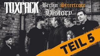 TOXPACK - Berlin Streetcore History (Episode 5) | Napalm Records