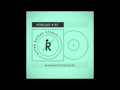 Madmotormiquel - Ritter Butzke Studio Podcast #07