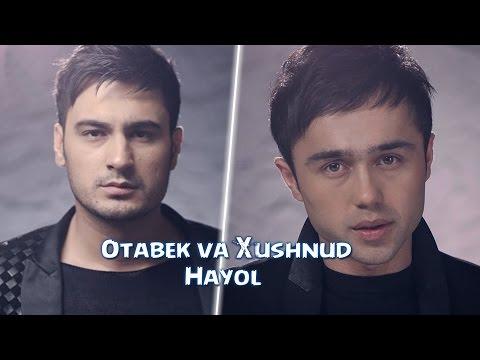 Xushnud & Otabek Mutalxo`jayev - Hayol | Хушнуд & Отабек Муталхужаев - Хаёл