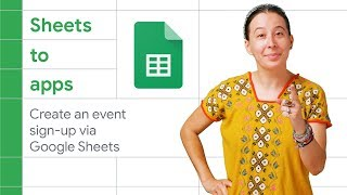 Create an event sign-up app via Google Sheets - Sheets to Apps