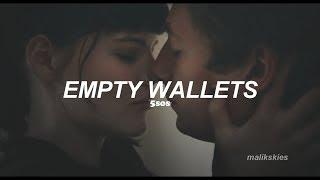 5 Seconds Of Summer - Empty Wallets (Traducida al español)