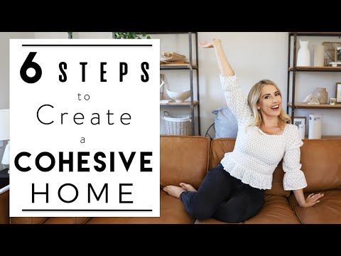 INTERIOR DESIGN | Tips on How to Make Your Home Cohesive | House to Home
