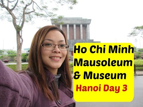 [ENGLISH] Ho Chi Minh Mausoleum & Museum| HANOI, Vietnam | Day 3 ❤️ | Feb. 5, 2015