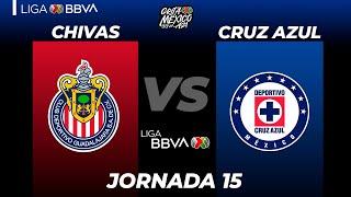 Resumen   Chivas vs Cruz Azul   LIGA BBVA MX   Grita México A21  Jornada 15
