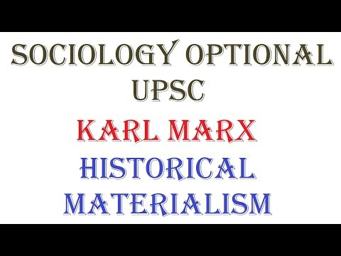 1.4.1.1 | Historical Materialism | Sociology optional UPSC | Paper - 1 | Unit - 4 | Karl Marx