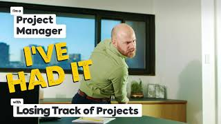 How Project Managers Feel When They've Had It! | ClickUp