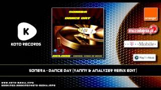 Sonera - Dance Day (Yanny & Analyzer Remix Edit)