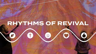 Rhythms of Revival - Week Five | Pastor Leslie Samuel