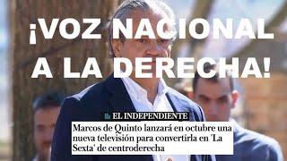"""¡ANUNCIAN QUE MARCOS DE QUINTO LANZARÁ UNA """"SEXTA"""" DE DERECHAS!"""