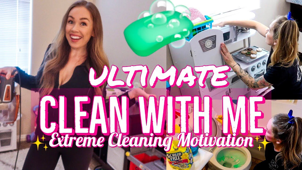 New Ultimate Clean With Me Extreme Cleaning Motivation 2019 Sahm Cleaning Routine