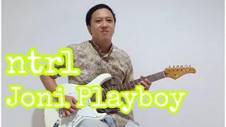 NTRL - Joni Playboy | Guitar Cover | Cort G260CS | Valeton GP100