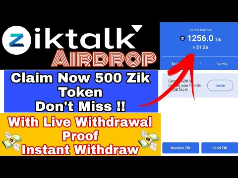 ZikTalk Crypto Airdrop 2021 | Claim 500 Zik Token | With Live Withdrawal Proof