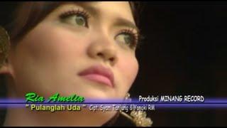 Lagu Minang Terbaru Ria Amelia ~ Pulanglah Uda ( Full Album ) HD