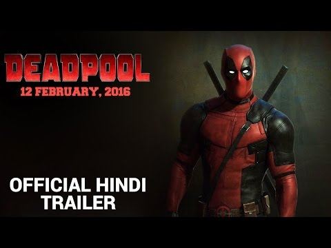 Deadpool | Official Hindi Trailer 2016 |...
