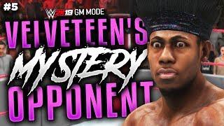 VELVETEEN'S MYSTERY OPPONENT... | WWE 2K19 GM Mode Ep #5