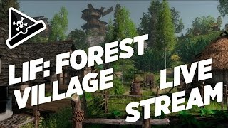 Life is Feudal: Forest Village - Livestream - s3 - GROWTH