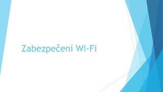 Zabezpečení Wi Fi sítí, hackujeme WEP