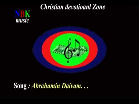 Abrahamin Daivam . . . malayalam christian devotional song