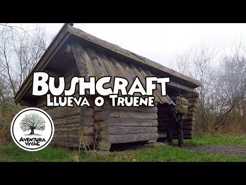 BUSHCRAFT LLUEVA O TRUENE