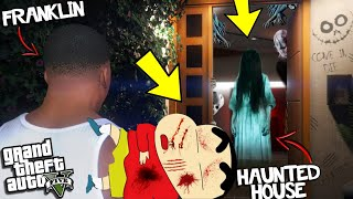 GTA 5 :- I found Ghost In FRANKLIN AND SHINCHAN Haunted House  Horrors mincheal House in gta 5