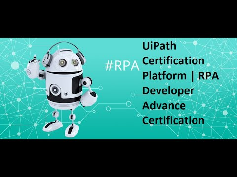 RPA Developer Advance Certification | UiPath Certification System | Final  Certificate