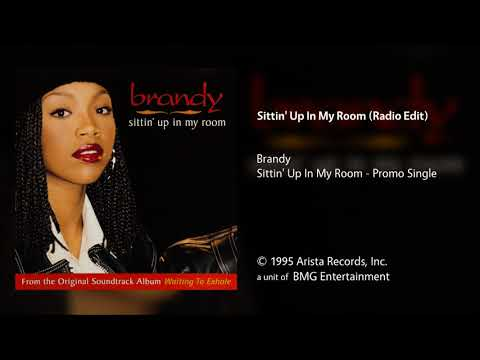 Brandy - Sittin' Up In My Room (Radio Edit)