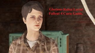 Change Curie in to a synth | fallout 4 Romance Guide