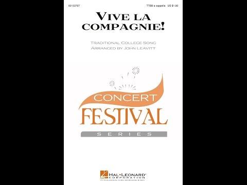 Vive la compagnie! - Arranged by John Leavitt