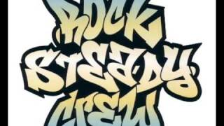 The Rocksteady Crew- Hey You