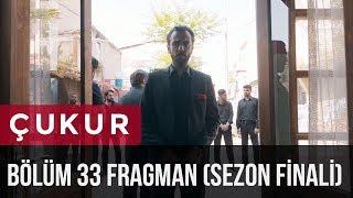Çukur 33. Bölüm Fragman (Sezon Finali)