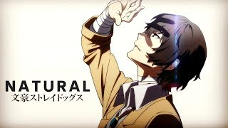 Bungou Stray Dogs「AMV」- Natural (Imagine Dragons)