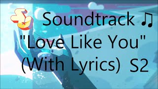 Steven Universe Soundtrack ♫ - Love Like You (Credits Theme) [Lyrical Version]