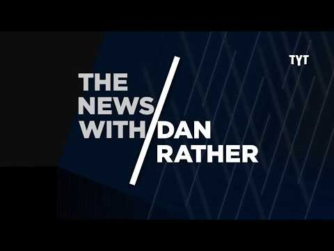 Trump Vs. McCabe; Trouble for Gunmakers; and More - The News With Dan Rather - TYT Network - Ep.009